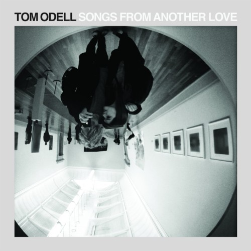 Songs From Another Love Tom Odell