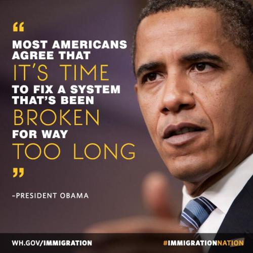 Our immigration system has been broken for too long, and it's time to fix it. WH.gov/Immigration