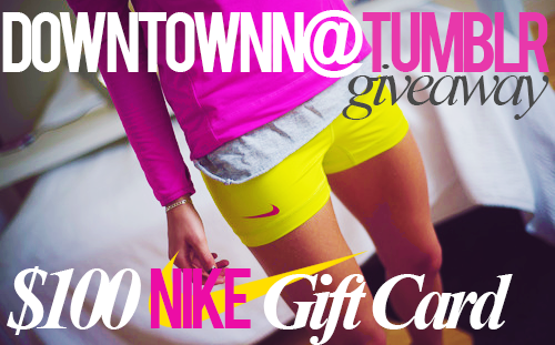 downtownn:  Hello phenomenal followers! I am hosting my first ever giveaway, in honor of the first issue of the magazine (to be published in April)! It's a huge deal, and as a thank you for all of the love and support I get from my followers, I'm going to be giving away a $100 gift card to the NIKE store. RULES: Following is optional, but don't follow me just because I am having a giveaway. Follow me because you want to be healthy and happy! I will be using a random number generator to pick a winner. Likes & reblogs count, but you can only reblog 5 times. If you win and do not respond to my my message within 48 hours, I will pick a different winner. Keep your ask box open! The prize will be shipped to your house through the online NIKE store. I will ship the card for US residents only. If you are from another country, I will send it by e-mail (also through NIKE store). This will run until May 1st, 2013! Good luck! <3