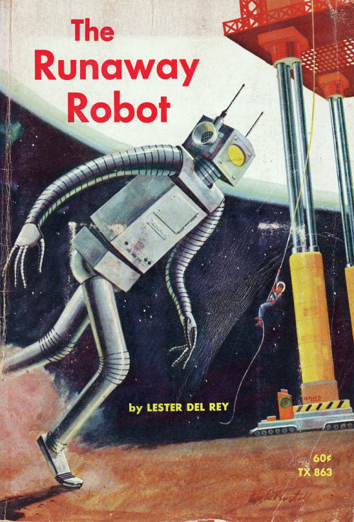"mudwerks:   ""The Runaway Robot"" by Lester Del Rey, Illustrated by Wayne Blickenstaff Scholastic (July 1985)  he looks happy…"