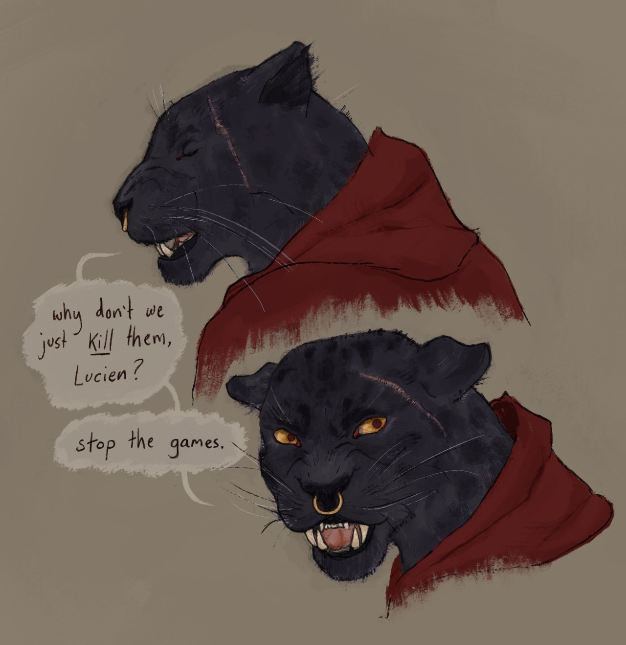 """[ID: two drawings of Cree Deeproots from the shoulders up. Cree is a black-panther-like tabaxi with bright yellow eyes, wearing a hooded cape. The first drawing shows her with her eyes closed in frustration, saying""""Why don't we just kill them Lucien?"""". She then looks over her shoulder and snarls""""Stop the games."""" End ID] #critical role fanart #cree deeproots#critical role#c2e136#my art#cree#m #too much time was spent on these to save them for a group post 💀  #lowkey dislike how detailed this is because I was meant to make it simple and stylised but I gave up #anyway #Im learning and nothing is perfect"""