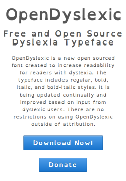 cokekitty:  OpenDyslexic is a free-to-use font that is designed to help those with dyslexia read better. The text is weighted, having a heavier bottom, which is thought to increase readability for dyslexic people. You can download it for free here. I don't have dyslexia myself, but in the event any of my followers do, I thought I'd share. Maybe it will help people.