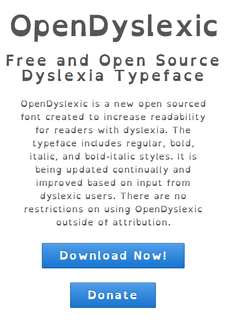 cokekitty:  OpenDyslexic is a free-to-use font that is designed to help those with dyslexia read better. The text is weighted, having a heavier bottom, which is thought to increase readability for dyslexic people. You can download it for free here. I don't have dyslexia myself, but in the event any of my followers do, I thought I'd share. Maybe it will help people.  OMG! This is so awesome, its like I can read without straining for the first time ever!!!
