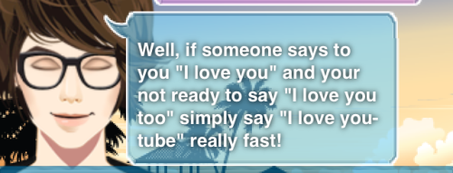 Boyfriend maker gives good advice.
