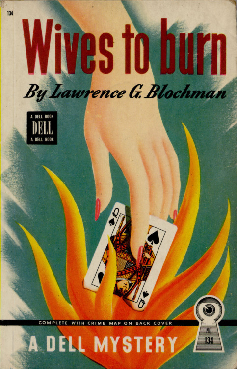 Dell 134 _ Lawrence G. Blochman _ (by uk vintage) 1946; Wives to burn by Lawrence G. Blochman. Cover art by Gerald Gregg