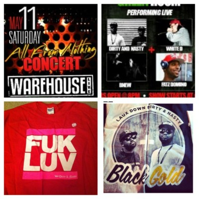 #allfromnothing show 5-11-13 // #WarehouseLive @dirtyknowsnasty @BNEWISBNEW @fatzdomino #WhiteDofTheHeadwreckas // @lauxcompany will have a pop-up shop // If you have on a DNN shirt or buy one before the show, we will have a surprise for you, BUT you have to wear the shirt to get your surprise!! // Buy your shirt at www.dirtyknowsnasty.com or www.lauxlife.com