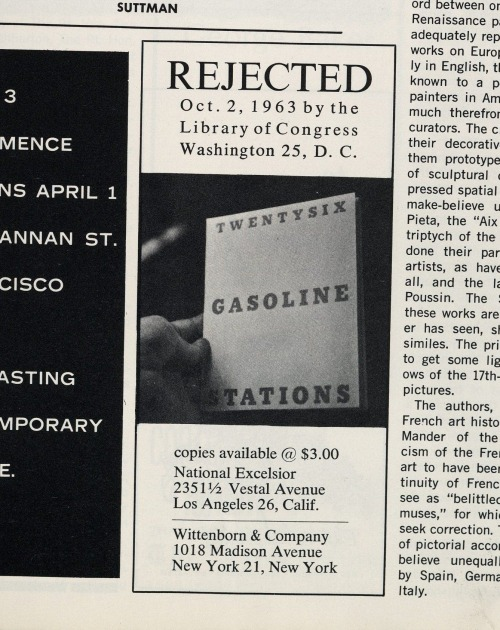 ok - last Ruscha post. March 1964 issue of Artforum with a great ad for Twentysix Gasoline Stations. Ruscha's book was rejected and returned to him after he submitted it to the Library of Congress. - ds