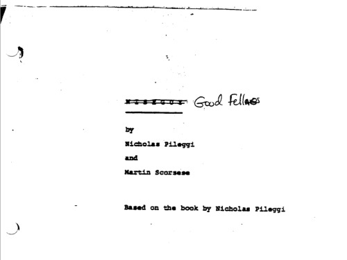 criminalwisdom:  Goodfellas: The Screenplay (PDF) Via murmurandshout