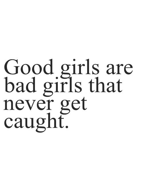 funny girls girl life text quotes Typography words true good ...