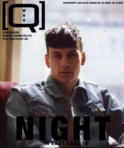 qwhomagazine:  How or more precisely when does a night in east ends?  Photogrpaher Liam Leslie & QWHO Editor Ori Lev answer that question with the second cover of our upcoming 'NIGHT' issue featuring model Jay Nevs Men London wearing American Apparel, check it out @ http://qwho-magazine.com/a-night-in-east.html  X,  THE QWHO TEAM.