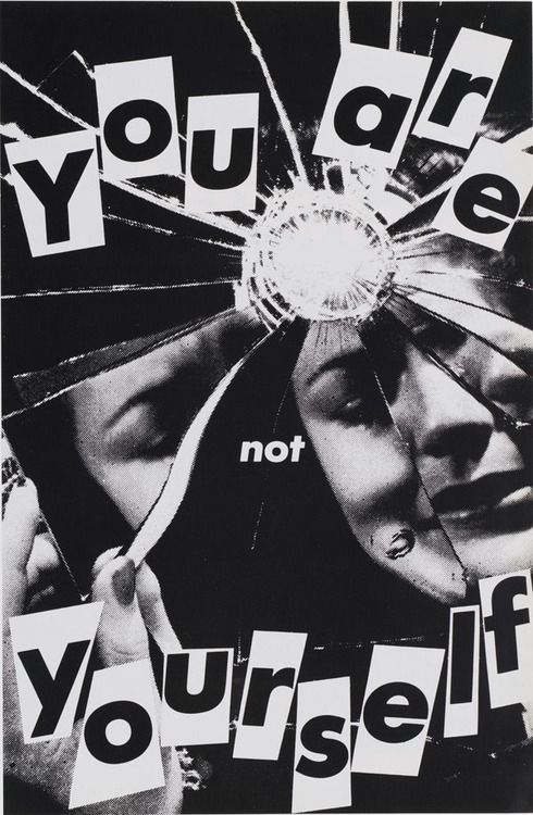 Untitled (You are not yourself), Barbara Kruger, 1982
