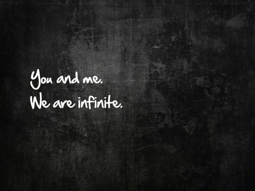 thestoryaboutyouandme:  We are infinite.