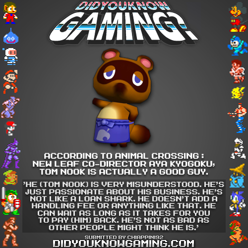 didyouknowgaming:  Animal Crossing.  http://www.vgfacts.com/trivia/2315/  capitalism tho