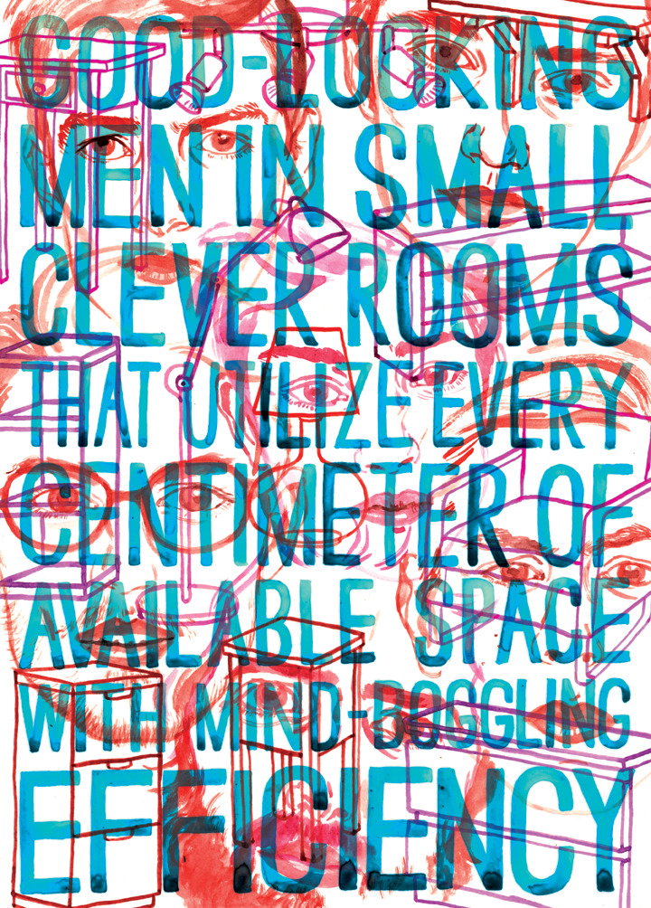 Another Infinite Jest film poster… Good-Looking Men in Small Clever Rooms That Utilize Every Centimeter of Available Space With Mind-Boggling Efficiency. Unfinished due to hospitalization. UNRELEASED