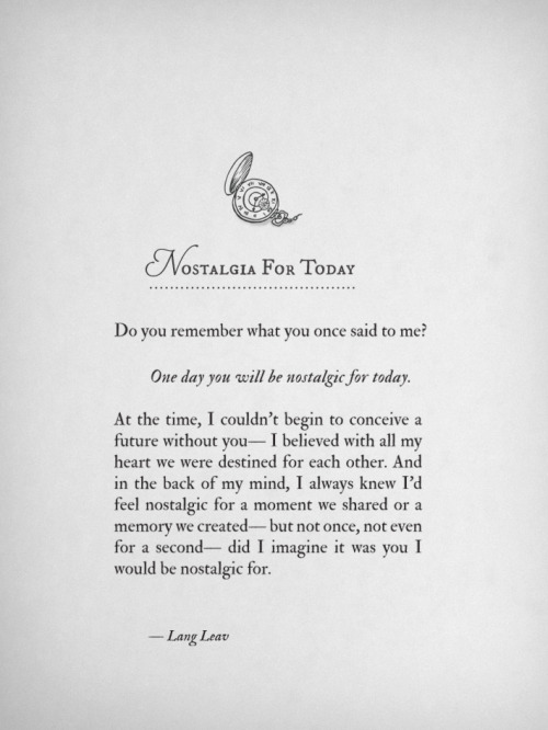 langleav:  Nostalgia For Today by Lang Leav
