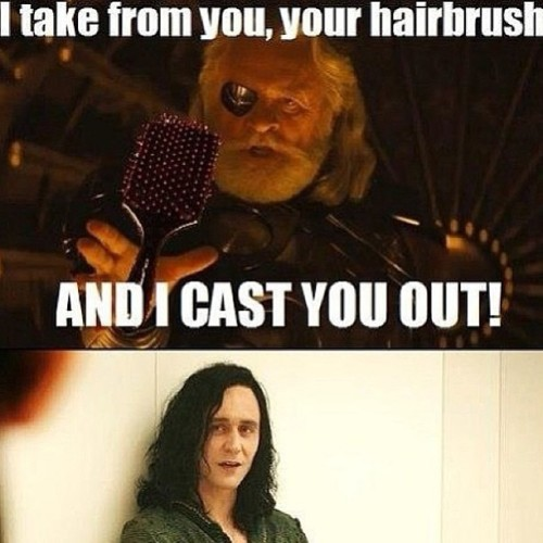 LOL!! Damn I love google! I didn't make these so… #loki #odin #tomhiddleston #AnthonyHopkins #thor #meme  #funny #memeoftheday #funnyshit