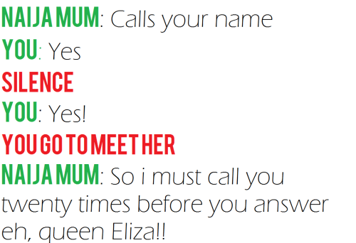 imunworthy:  Naija mothers will call you only once