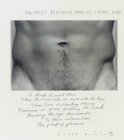 darthsidnious:  The most beautiful part of a man's bodyI think it must be there,where the torso sits on and, into the hips,those twin delineating curves,feminine in grace, girdling the trunk,guiding the eyes downwardsto their intersection,the point of pleasure.   Duane Michals, 1986