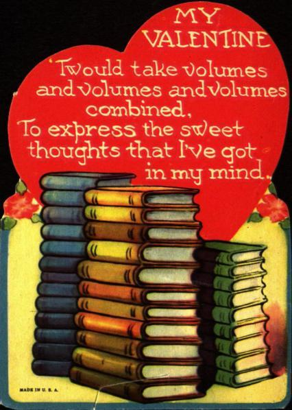 Happy Valentine's Day! <3 <3 Hug a book today! <3 <3
