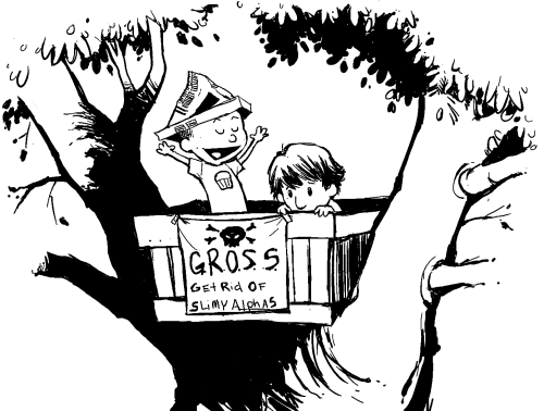 "oldshuck:   ""Don't worry, Scott! As Dictator-For-Life of G.R.O.S.S., it is my primary mission to make sure no slimy alphas get you! You can count on me!""    ""Hurry up and lower the rope, you guys! I brought the wolfsbane infused water balloons! Those alphas aren't going to get rid of themselves, you know!"""