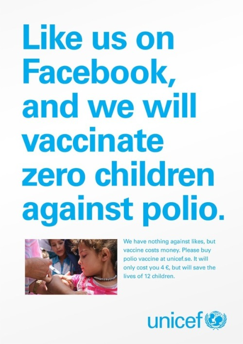 (via UNICEF: Likes don't save lives. Money does.)