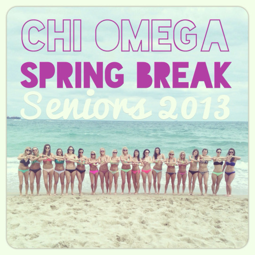 chiomega804:  Chi Omega Seniors Class of 2013 on Spring Break Together in Florida!
