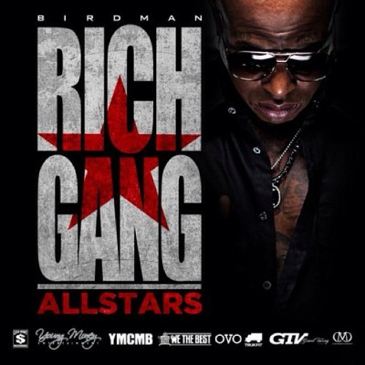 New All-Star weekend mixtape compilation!! Salute @Birdman5Star #RichGang #YMCMBeast!!! Download now on DatPiff.com