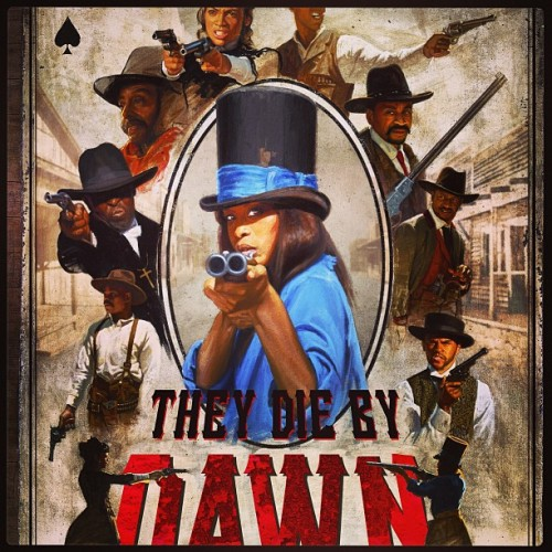 thebullitts:  Now let me just remind y'all what's coming! #TheyDieByDawn #TDBD #ErykahBadu #MichaelKWilliams #RosarioDawson #JesseWilliams #NateParker #IsaiahWashington #GiancarloEsposito #HarryLennix #BokeemWoodbine #NoHostages #NoGames