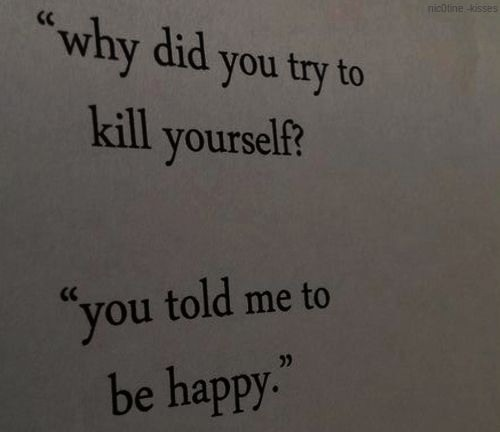 hatethisperson:  Suicidal person | via Tumblr auf We Heart It. http://weheartit.com/entry/62043474/via/eiktunakui