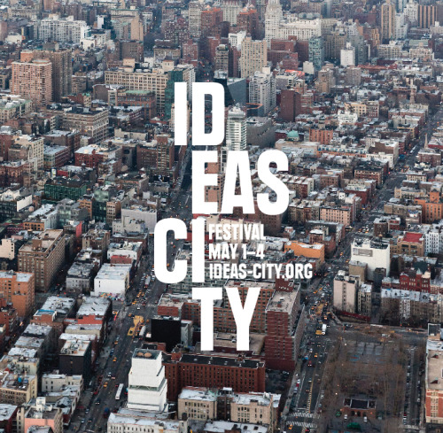 The 2013 IDEAS CITY Festival starts today! Follow @IDEASCITY on Twitter for updates, and visit ideas-city.org to plan your visit to the Conference, Workshops, StreetFest, and one hundred independent Projects throughout downtown NYC.
