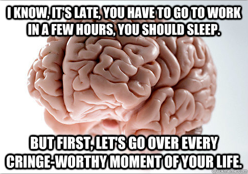 thedailymeme:  I just want to go to sleep, mind-bro  Oh this is so what happens! #truth #meme #insomnia