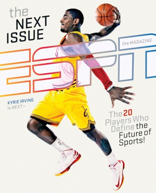 On the cover of ESPN The Magazine's NEXT issue: my profile of Kyrie Irving.