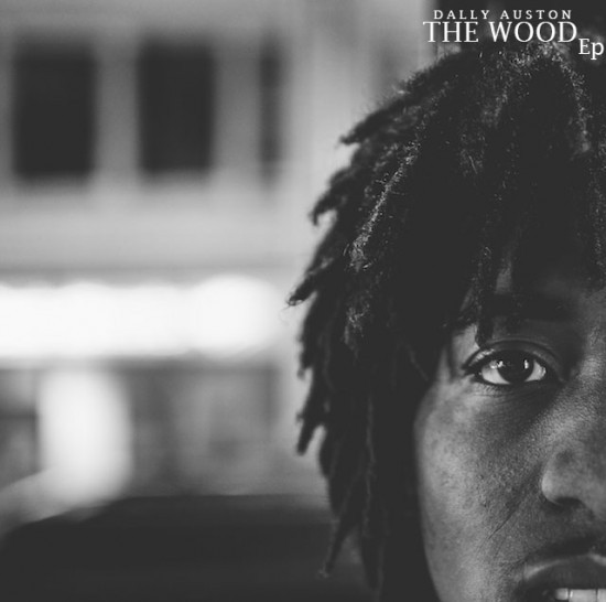 Dally Auston - The Wood EP - Download Here
