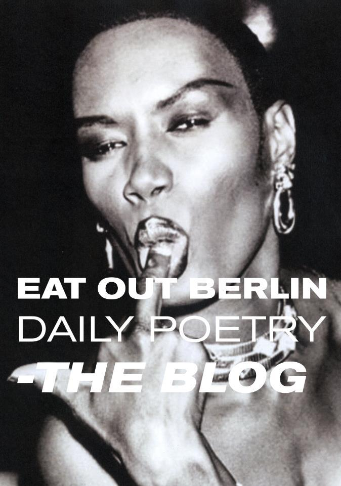 FOLLOW US ON FACBOOK! https://www.facebook.com/pages/Eat-Out-Berlin-Blog-Daily-Poetry/258659487505025