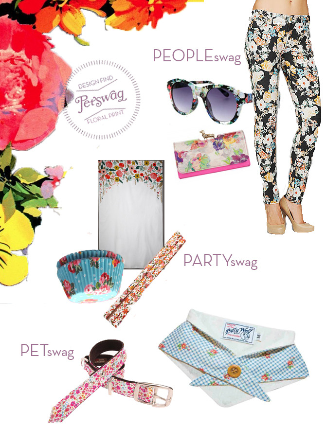 Floral is a major trend this season! Here are some great products to get your floral on!  PEOPLEswag: 7 For All Mankind Floral Print Jeans, Ted Baker Dog Clutch, Floral Sunglasses PARTYswag: Straws and Photo Backdrop from BHLDN, Cupcake holders from Etsy PETswag: Love My Dog Collar, Billy Wolf Dog Bandana