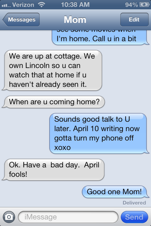 My Mom wins best April Fools joke of 2013.