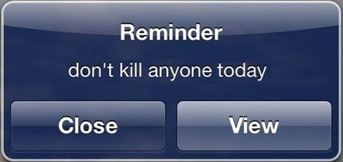 i set this reminder every morning