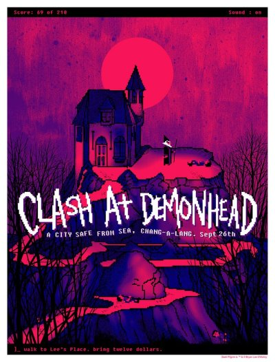 "radiomaru:  Daniel Danger ""The Clash At Demonhead"" print, 2010 With graphics from King's Quest III, one of the most haunting games of my childhood. Chang-A-Lang is a friend's band from Toronto. They are real."