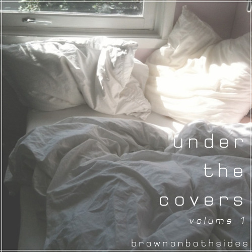 Under the Covers Mixtape vol 1