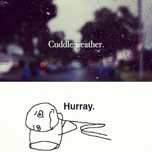 #lol this was today #cuddle #rain