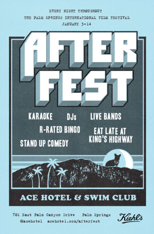 dijest:  After Fest - Ace Hotel & Swim Club, Palm Springs CA (2013)