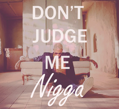 fucked-up-freedom:  Don't Judge.. Follow ;)http://fucked-up-freedom.tumblr.com/