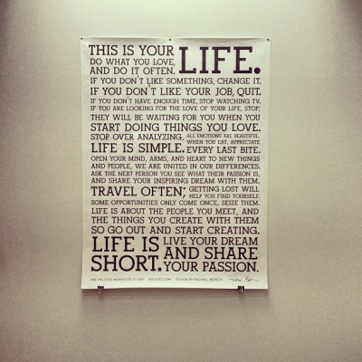 This is your life! #holstee #manifesto #thismustbetheplace #motley #motleyagency #helsinki #agency #office #poster (at Motley Agency)