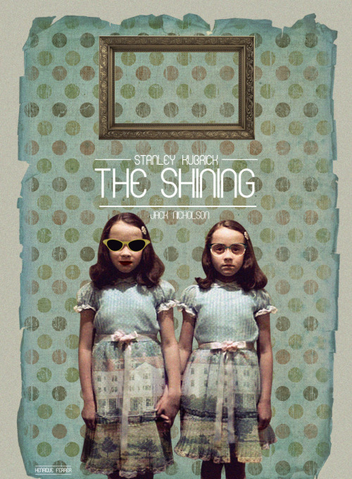 fuckyeahmovieposters:  The Shining by Henrique Ferrer