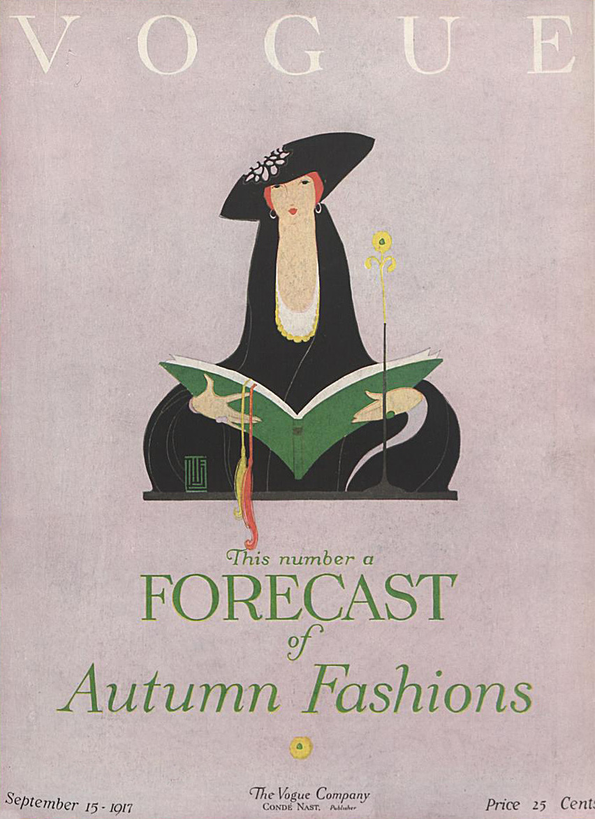 books0977:  Forecast of Autumn Fashions. Vogue, September 15, 1917. Illustration by Alice de Warenne Little. Women thrive on novelty and are easy meat for the commerce of fashion. Men prefer old pipes and torn jackets. — Anthony Burgess quotes
