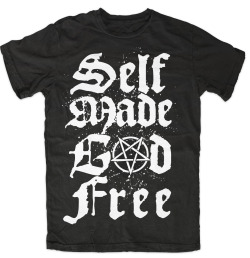 blackcraftcult:  Self made god free shirt   www.blackcraftcult.com
