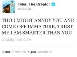 staygold-hannah:  theblacksouls:  tyler the creator explaining my life in under 140 characters  This is me to a tee.