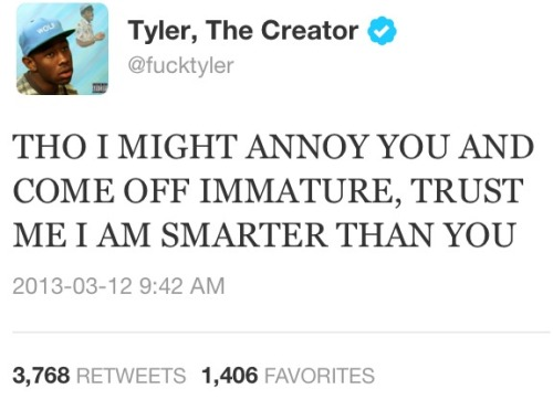 theblacksouls:  tyler the creator explaining my life in under 140 characters