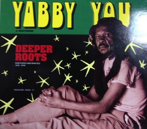 In The Post: Yabby You - Deeper Roots -  Dubplates and Rarities 1976 - 1978 (Pressure Sounds) First full day in our new office (which is why we have been quiet the last few days) and we are now located dangerously near record shops - popped out at lunch and picked this up - probably the reggae reissue of the year albeit slightly controversial (accusations of bootlegging etc)