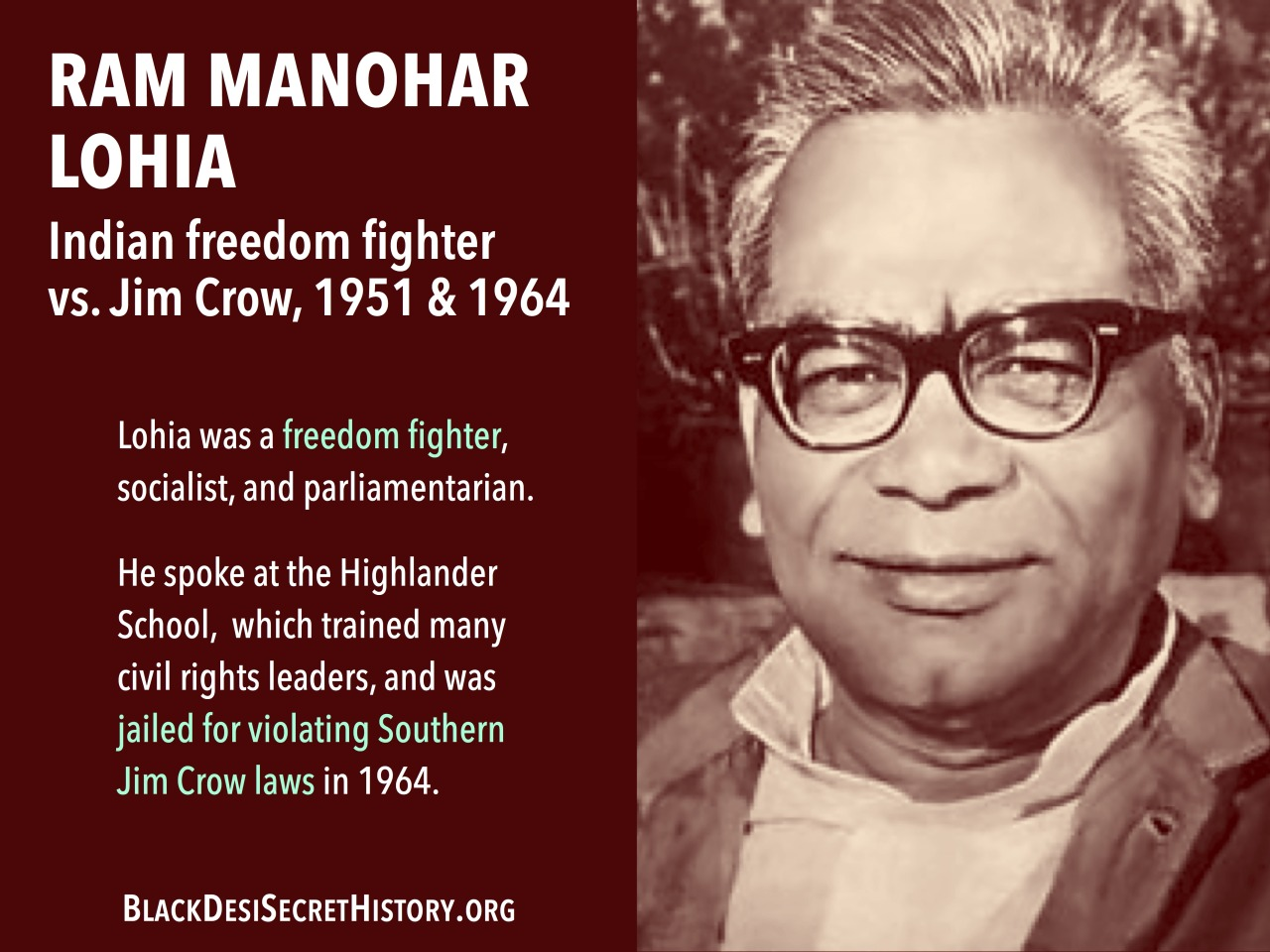 Ram Manohar Lohia was an Indian freedom fighter and member of parliament who went to jail